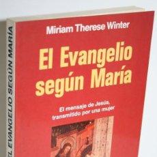 Libros: EL EVANGELIO SEGÚN MARÍA - WINTER, MIRIAM THERESE. Lote 269129033
