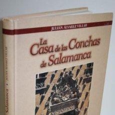 Libros: LA CASA DE LAS CONCHAS DE SALAMANCA - ÁLVAREZ VILLAR, JULIÁN. Lote 269129048