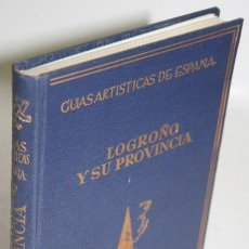Libros: LOGROÑO Y SU PROVINCIA - RUIZ GALARRETA, JOSÉ Mª & ALCOLEA, SANTIAGO. Lote 269129053