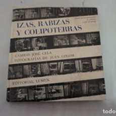 Libros: CAMILO JOSE CELA - IZAS, RABIZAS Y COLIPOTERRAS / EDITORIAL LUMEN. Lote 269133643