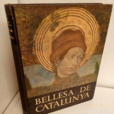 Libros: BELLESA DE CATALUNYA, CARLES SOLDEVILA, ARTE-GEOGRAFIA / ART-GEOGRAPHY, AEDOS, 1956. Lote 269148283