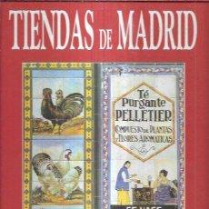Libros: TIENDAS DE MADRID. Lote 269180908