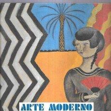 Libros: ARTE MODERNO Y REVISTAS ESPAÑOLAS 1898-1936. Lote 269180923