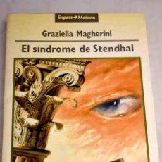 Libros: EL SÍNDROME DE STENDHAL.- MAGHERINI, GRAZIELLA. Lote 269182828