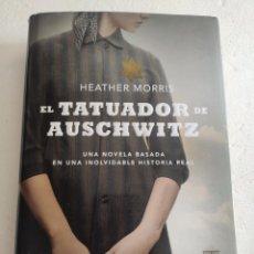 Libros: EL TATUADOR DE AUSCHWITZ. HEATHER MORRIS. Lote 269213028