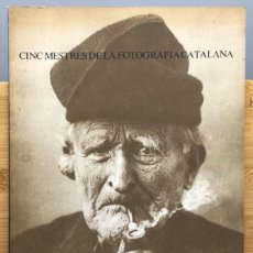 Libros: CINC MESTRES DE LA FOTOGRAFIA CATALANA, PRIMAVERA FOTOGRÀFICA 1982: PEREFERRER / TOMÀS MONSERRAT / P. Lote 269258628