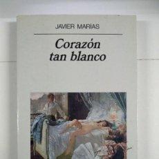 Libros: CORAZÓN TAN BLANCO - JAVIER MARÍAS. Lote 269322333