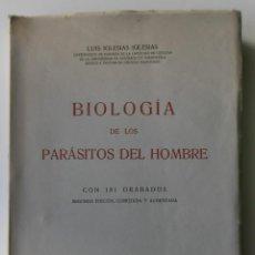 Libros: 185,, BIOLOGIA DE LOS PARASITOS DEL HOMBRE. LUIS IGLESIA IGLESIAS. CON 181 GRABADOS, 2º. EDICION.. Lote 269378613