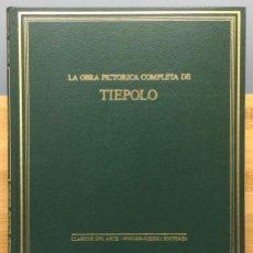 Libros: LA OBRA PICTÓRICA COMPLETA DE TIÉPOLO - ANNA PALLUCCHINI. Lote 269405633