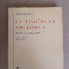 Libros: LA LINGÜÍSTICA SINCRÓNICA. ESTUDIOS E INVESTIGACIONES. BIBLIOTECA ROMÁNICA HISPÁNICA. GREDOS. LIBRO. Lote 269453143