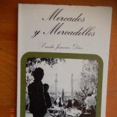 Libros: MERCADOS Y MERCADILLOS , EMILIO JIMENEZ DIAZ - COSAS DE SEVILLA 1981. Lote 269458903