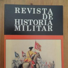 Libros: VV.AA. - REVISTA DE HISTORIA MILITAR. NÚM 55. AÑO XXVII. Lote 269459428