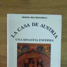 Libros: RIOS MAZCARELLE, MANUEL - LA CASA DE AUSTRIA: UNA DINASTÍA ENFERMA. Lote 269459438