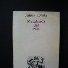Libros: EVOLA, JULIUS - METAFÍSICA DEL SEXO. Lote 269459468