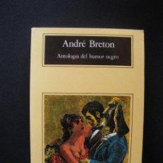 Libros: BRETON, ANDRÉ - ANTOLOGÍA DEL HUMOR NEGRO. Lote 269459493