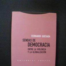 Libros: QUESADA, FERNANDO - SENDAS DE DEMOCRACIA. Lote 269459498