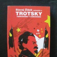 Libros: TROTSKY, LEON; ZIZEK, SLAVOJ - TERRORISMO Y COMUNISMO. Lote 269459503