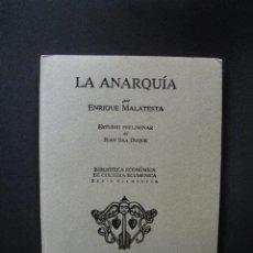 Libros: MALATESTA, ENRIQUE - LA ANARQUÍA. Lote 269459513