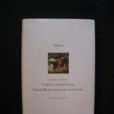 Libros: GARCÍA GUAL, CARLOS; HERNÁNDEZ DE LA FUENTE, DAVID (EDS.) - ORFEO. EDICIÓN BILINGÜE. Lote 269459528