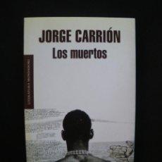 Libros: CARRIÓN, JORGE - LOS MUERTOS. Lote 269459558