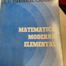 Libros: ARMIÑO ARMIÑO, JUAN. - MATEMATICA MODERNA ELEMENTAL.. Lote 269462448