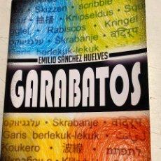 Libros: SANCHEZ HUELVES, EMILIO. - GARABATOS.. Lote 269462513