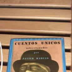 Libros: CUENTOS ÚNICOS. SELECCIONADOS POR JAVIER MARÍAS. EDICIONES SIRUELA .EL OJO SIN PÁRPADO. 1989. Lote 269479713