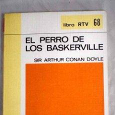 Libros: EL PERRO DE LOS BASKERVILLE.- CONAN-DOYLE, ARTHUR. Lote 269504278