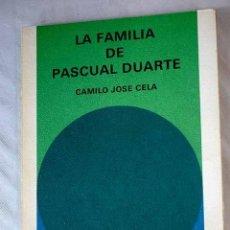 Libros: LA FAMILIA DE PASCUAL DUARTE.- CELA, CAMILO JOSÉ. Lote 269504743