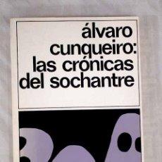 Libros: LAS CRÓNICAS DEL SOCHANTRE.- CUNQUEIRO, ÁLVARO. Lote 269505798