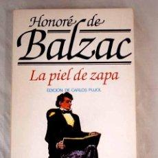 Libros: LA PIEL DE ZAPA.- BALZAC, HONORÉ DE. Lote 269505913