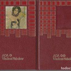 Libros: ADA O EL ARDOR. 2 TOMOS. COMPLETO - VLADIMIR NABOKOV. Lote 269164393