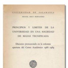 Libros: CRUZ HERNÁNDEZ (MIGUEL). PRINCIPIOS Y LÍMITES DE LA UNIVERSIDAD EN UNA SOCIEDAD DE MASAS TECNIFICADA. Lote 269603468