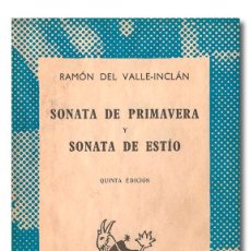 Libros: VALLE-INCLÁN (RAMÓN DEL). SONATA DE PRIMAVERA Y SONATA DE ESTÍO. MEMORIAS DEL MARQUÉS DE BRADOMÍN. Lote 269603823