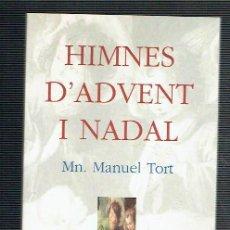 Livros em segunda mão: HIMNES D'ADVENT I NADAL.. - MANUEL TORT... Lote 269654328