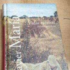 Libros: VIDAS ESCRITAS. EDICIÓN AMPLIADA - MARÍAS, JAVIER. Lote 269595818