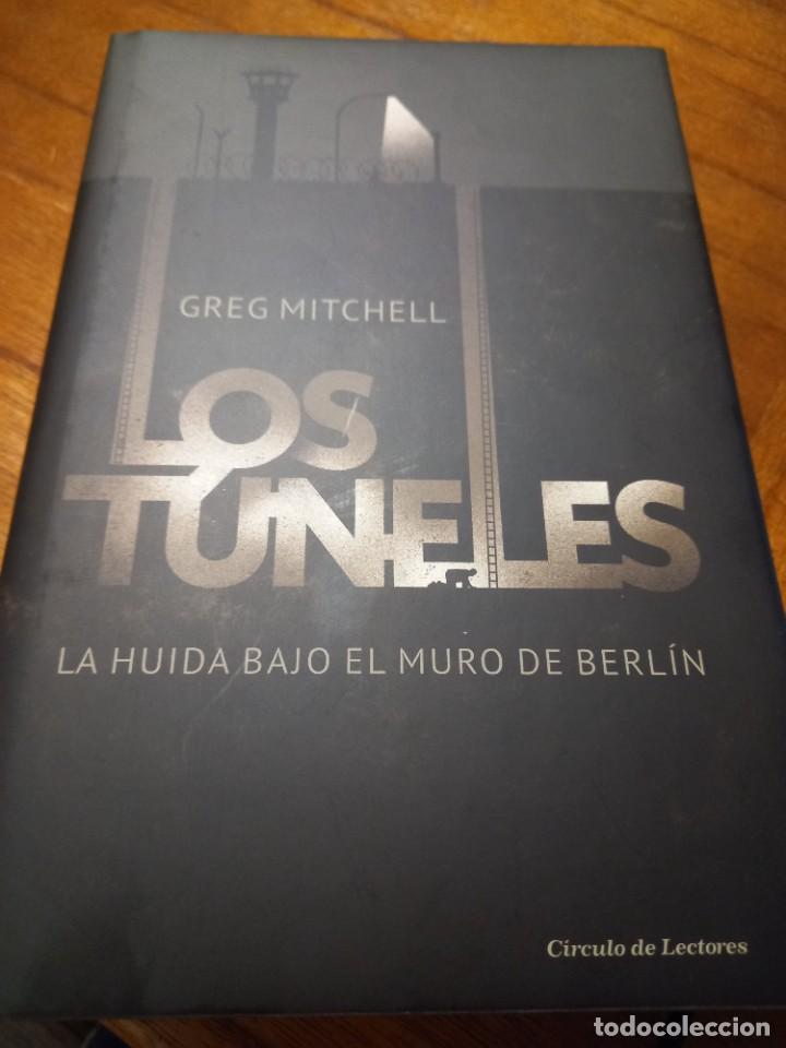 LOS TÚNELES - GREG MITCHELL (Libros Nuevos - Literatura - Narrativa - Aventuras)