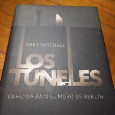 Libros: LOS TÚNELES - GREG MITCHELL. Lote 269724453