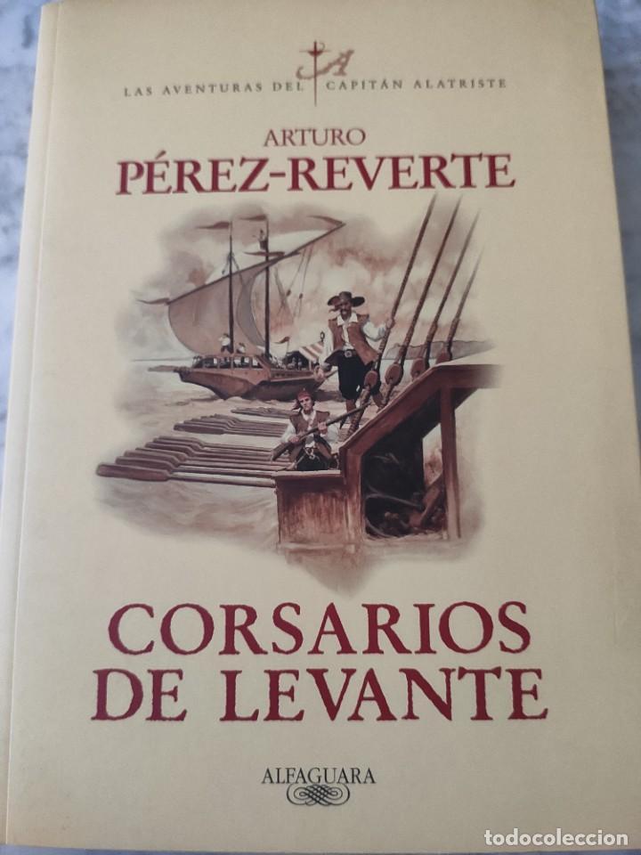 CORSARIOS DE LEVANTE. CAPITÁN ALATRISTE (Libros Nuevos - Literatura - Narrativa - Aventuras)