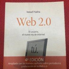 Libros: WEB 2.0. ISMAEL NAFRÍA. 4ª EDICIÓN, AMPLIADA, GESTIÓN 2000.. Lote 269789653