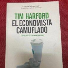 Libros: EL ECONOMISTA CAMUFLADO. TIM HARFORD. 2007, TEMAS DE HOY.. Lote 269791458