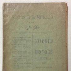 Libros: SECRETOS DE LA METALURGIA. COBRES Y BRONCES ARTÍSTICOS. - WAN DOBER. ARTE. METALURGIA. FORJA.. Lote 123260700