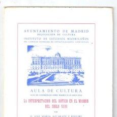 Libros: LA INTERPRETACIÓN DEL GÓTICO EN EL MADRID DEL SIGLO XVIII - AZCÁRATE Y RISTORI, JOSÉ MARÍA. Lote 269819778