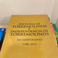 Libros: LIBRO HISTORIA E INDEPENDENCIA DE TORREMOLINOS. Lote 269821113