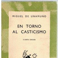 Libros: EN TORNO AL CASTICISMO - MIGUEL DE UNAMUNO. Lote 269827688
