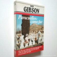 Libros: IAN GIBSON - PARACUELLOS: CÓMO FUE. Lote 269847508