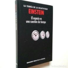 Libros: ALBERT EINSTEIN / DAVID BLANCO LASERNA - EINSTEIN: LA TEORÍA DE LA RELATIVIDAD / EL ESPACIO ES UNA C. Lote 269847538