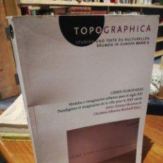 Libros: TOPOGRAPHICA. URBES EUROPAEAE. GOMEZ MONTERO. BISCHOFF. Lote 269850118
