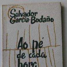Libros: 212,, LIBRO AO PÉ DE CADA HORA, POR SALVADOR GARCÍA BODAÑO, 1967. Lote 269946953