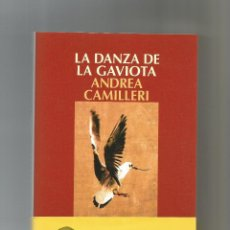Livros em segunda mão: LA DANZA DE LA GAVIOTA. - CAMILLERI, ANDREA:. Lote 269952938